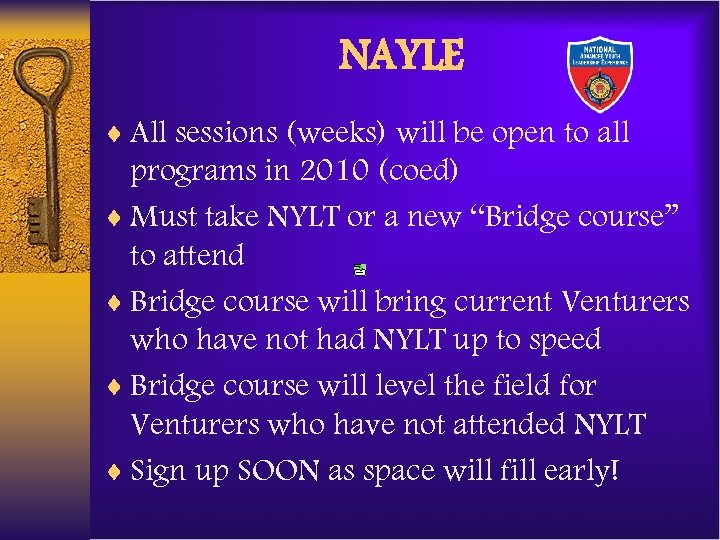 NAYLE ¨ All sessions (weeks) will be open to all programs in 2010 (coed)