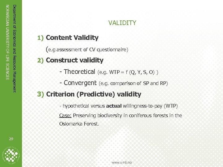Department of Economics and Resource Management NORWEGIAN UNIVERSITY OF LIFE SCIENCES VALIDITY 1) Content