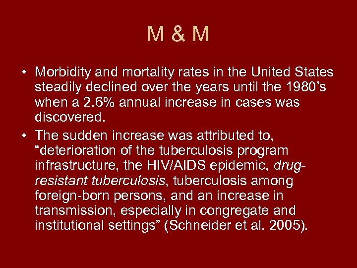 M&M • Morbidity and mortality rates in the United States steadily declined over the