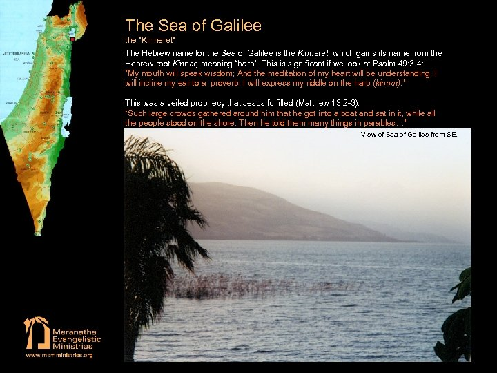 """The Sea of Galilee the """"Kinneret"""" The Hebrew name for the Sea of Galilee"""