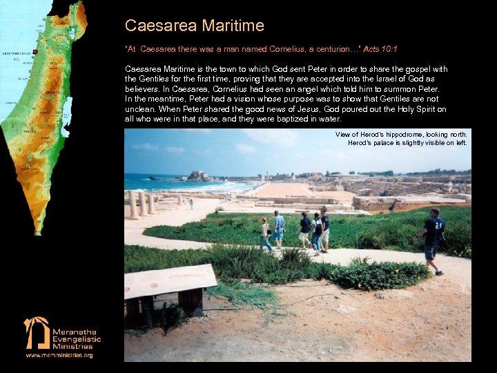 """Caesarea Maritime """"At Caesarea there was a man named Cornelius, a centurion…"""" Acts 10:"""