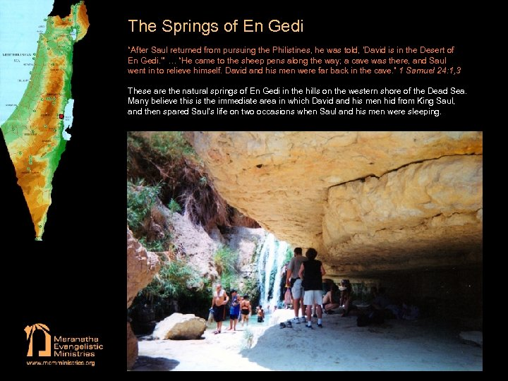 """The Springs of En Gedi """"After Saul returned from pursuing the Philistines, he was"""