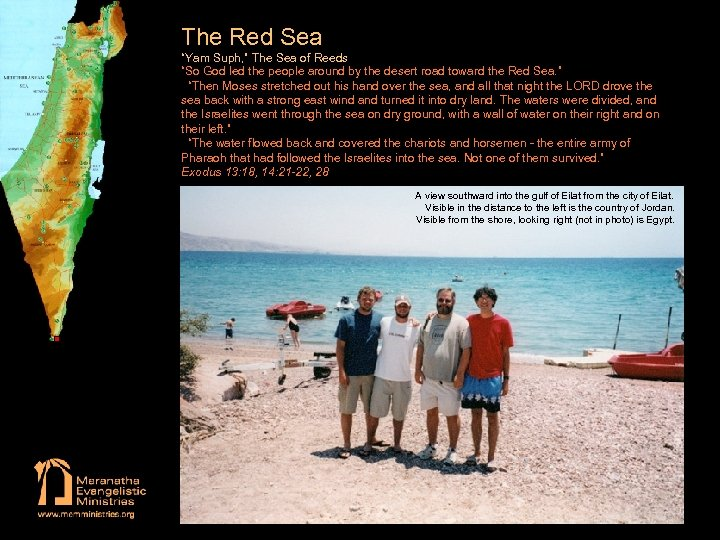 """The Red Sea """"Yam Suph, """" The Sea of Reeds """"So God led the"""