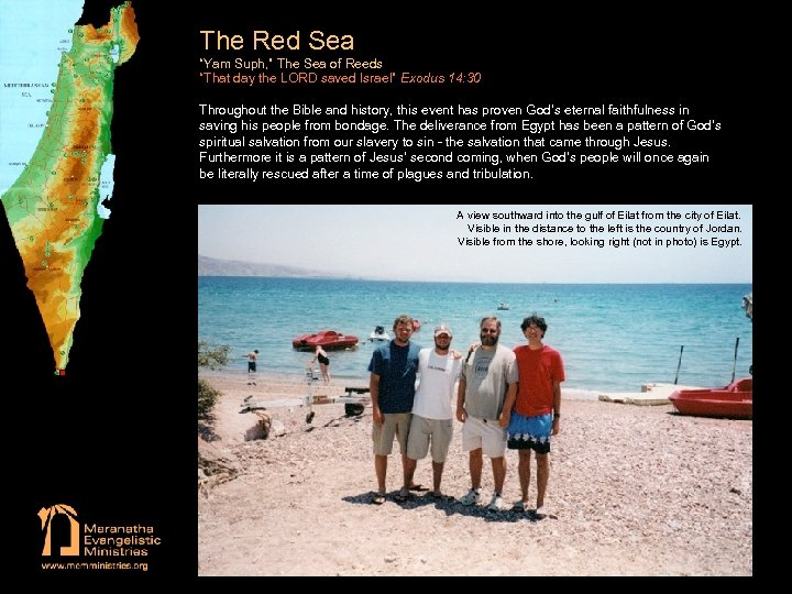 """The Red Sea """"Yam Suph, """" The Sea of Reeds """"That day the LORD"""