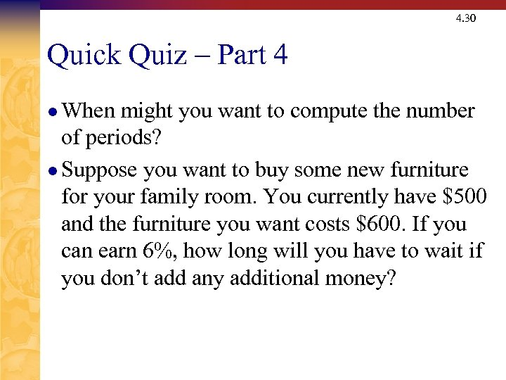 4. 30 Quick Quiz – Part 4 l When might you want to compute