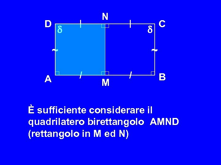 D | N | ~ A C ~ / M / B È sufficiente