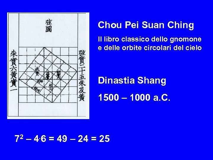 Chou Pei Suan Ching Il libro classico dello gnomone e delle orbite circolari del