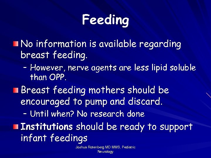 Feeding No information is available regarding breast feeding. – However, nerve agents are less