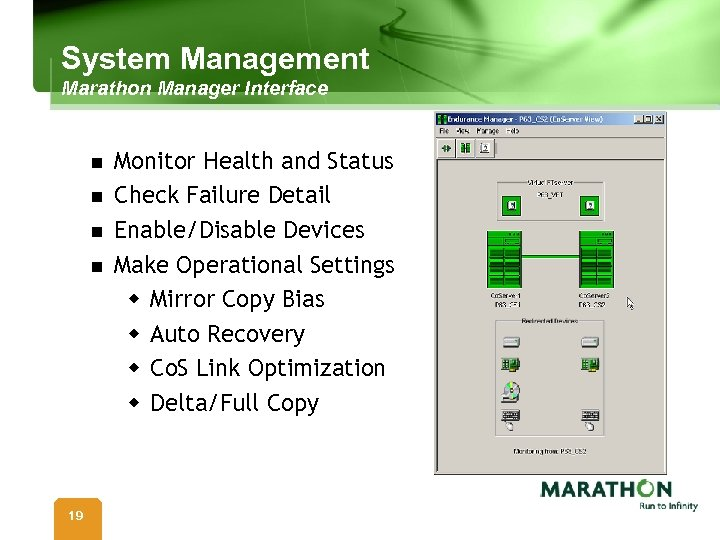 System Management Marathon Manager Interface n n 19 Monitor Health and Status Check Failure