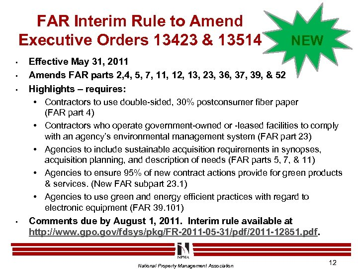 FAR Interim Rule to Amend Executive Orders 13423 & 13514 • • • Effective