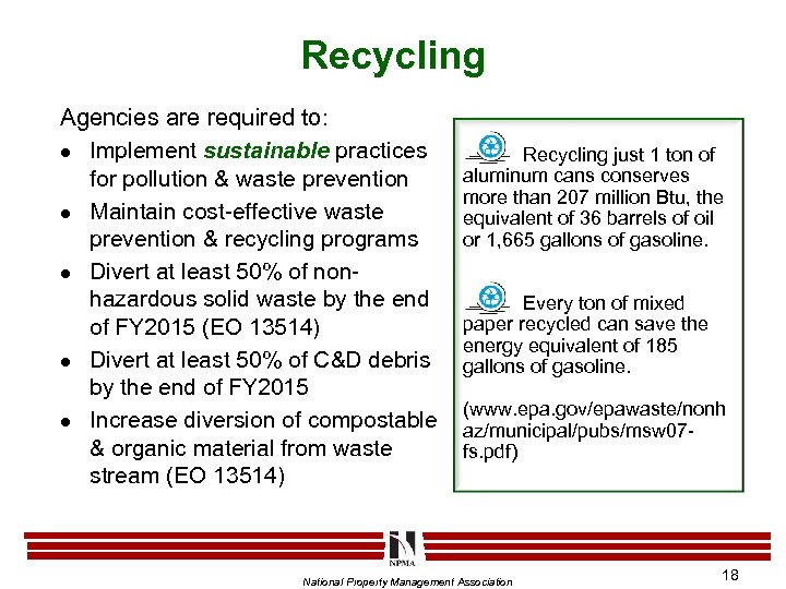 Recycling Agencies are required to: l Implement sustainable practices for pollution & waste prevention