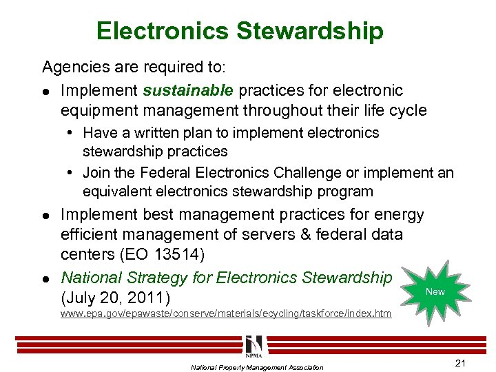 Electronics Stewardship Agencies are required to: l Implement sustainable practices for electronic equipment management