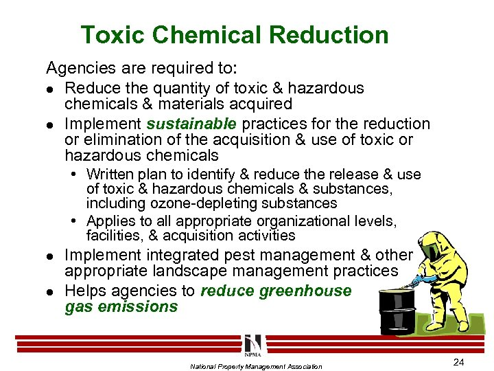 Toxic Chemical Reduction Agencies are required to: l Reduce the quantity of toxic &