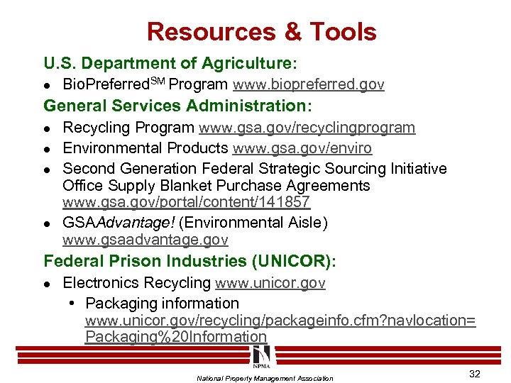 Resources & Tools U. S. Department of Agriculture: l Bio. Preferred. SM Program www.