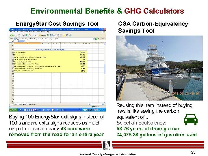 Environmental Benefits & GHG Calculators Energy. Star Cost Savings Tool Buying 100 Energy. Star