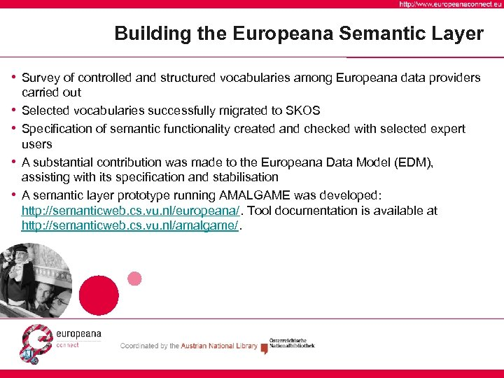 Building the Europeana Semantic Layer • Survey of controlled and structured vocabularies among Europeana