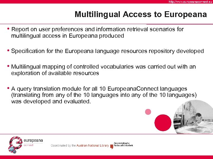 Multilingual Access to Europeana • Report on user preferences and information retrieval scenarios for
