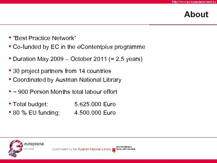 "About • ""Best Practice Network"" • Co-funded by EC in the e. Contentplus programme"