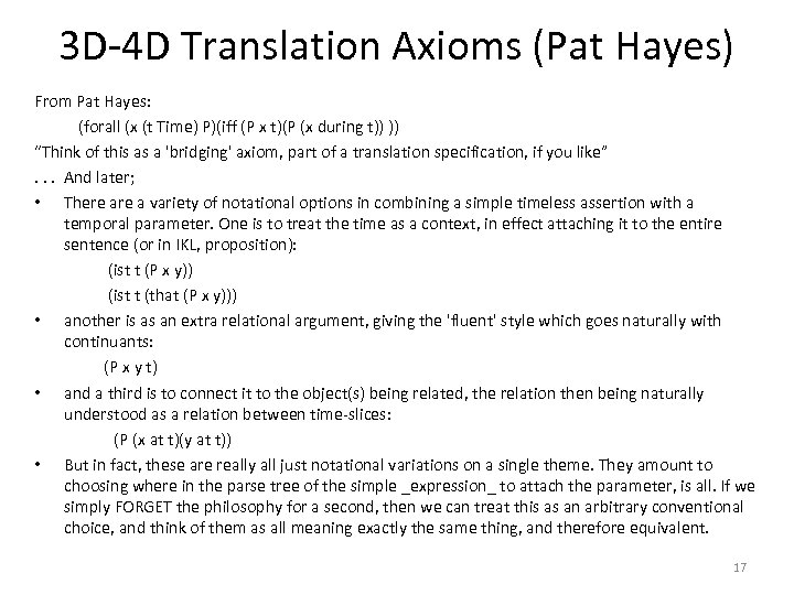 3 D-4 D Translation Axioms (Pat Hayes) From Pat Hayes: (forall (x (t Time)