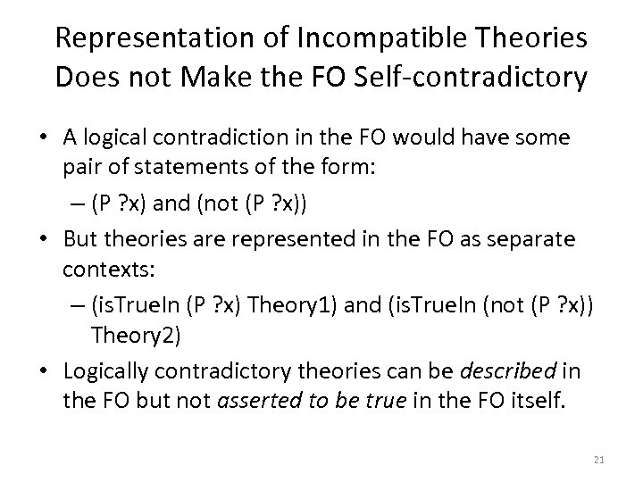 Representation of Incompatible Theories Does not Make the FO Self-contradictory • A logical contradiction
