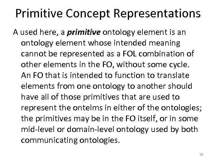 Primitive Concept Representations A used here, a primitive ontology element is an ontology element