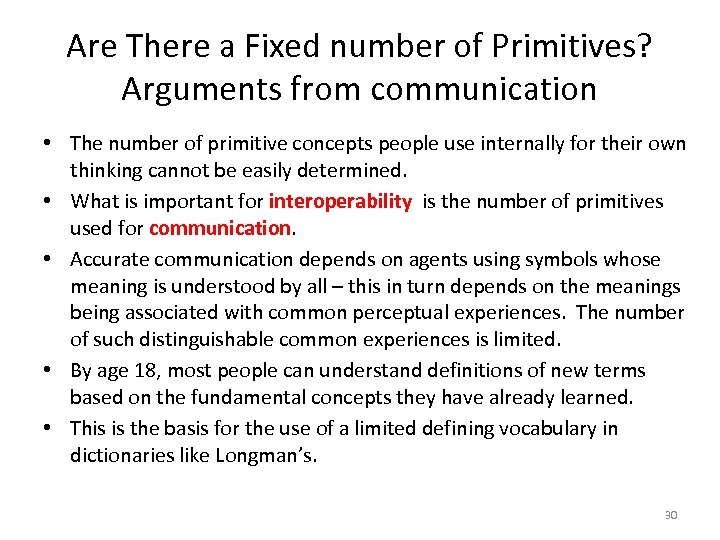 Are There a Fixed number of Primitives? Arguments from communication • The number of