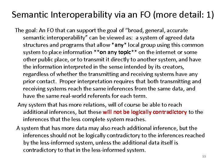 Semantic Interoperability via an FO (more detail: 1) The goal: An FO that can