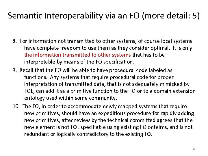 Semantic Interoperability via an FO (more detail: 5) 8. For information not transmitted to