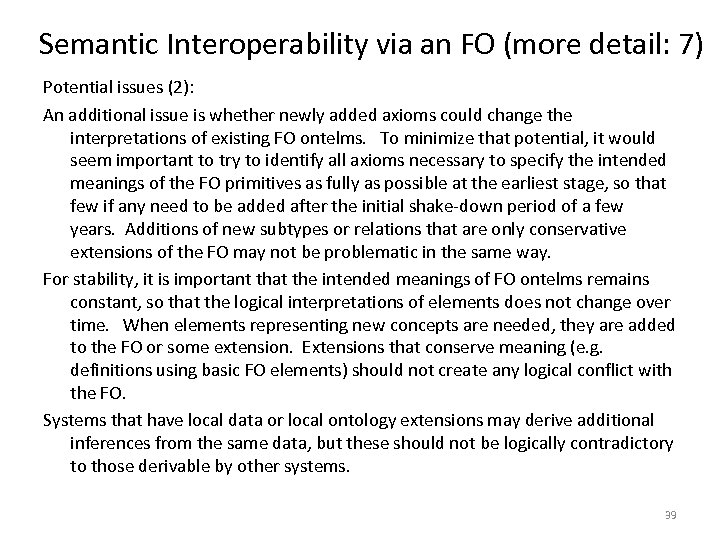 Semantic Interoperability via an FO (more detail: 7) Potential issues (2): An additional issue