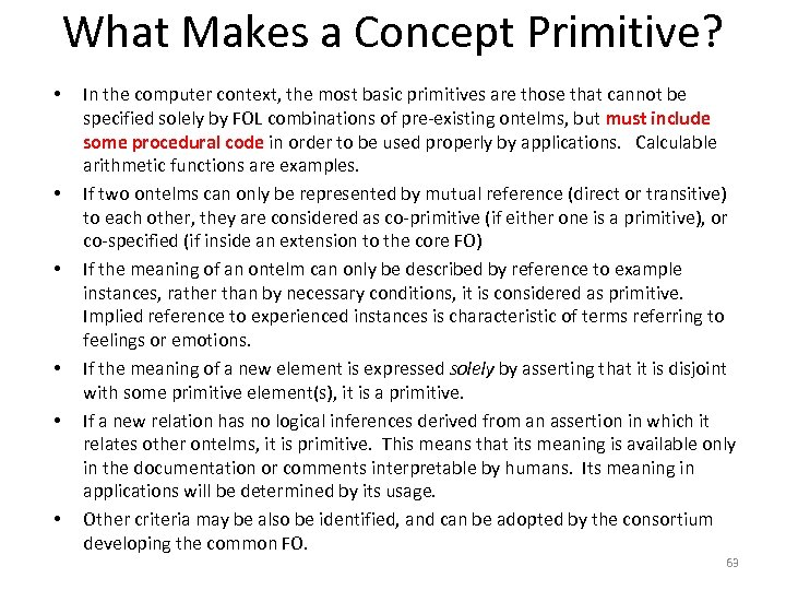 What Makes a Concept Primitive? • • • In the computer context, the most