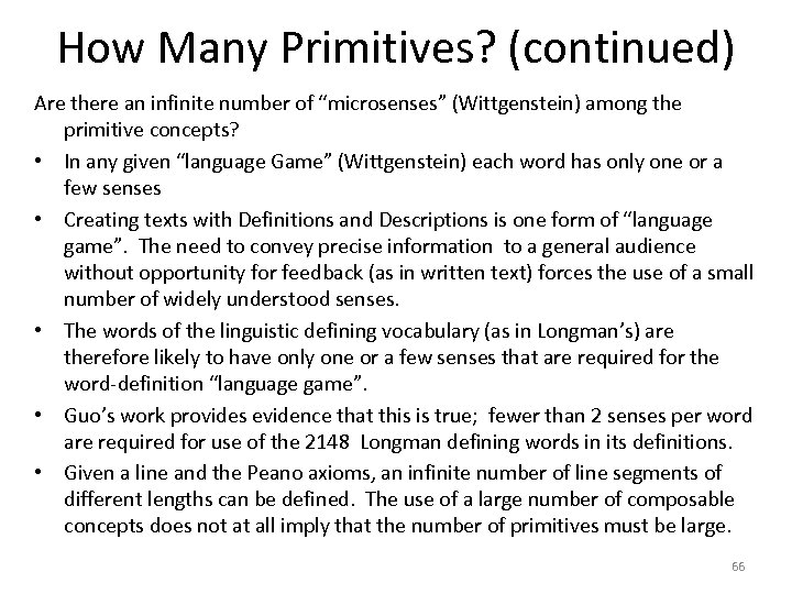 "How Many Primitives? (continued) Are there an infinite number of ""microsenses"" (Wittgenstein) among the"