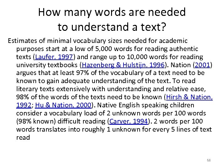 How many words are needed to understand a text? Estimates of minimal vocabulary sizes