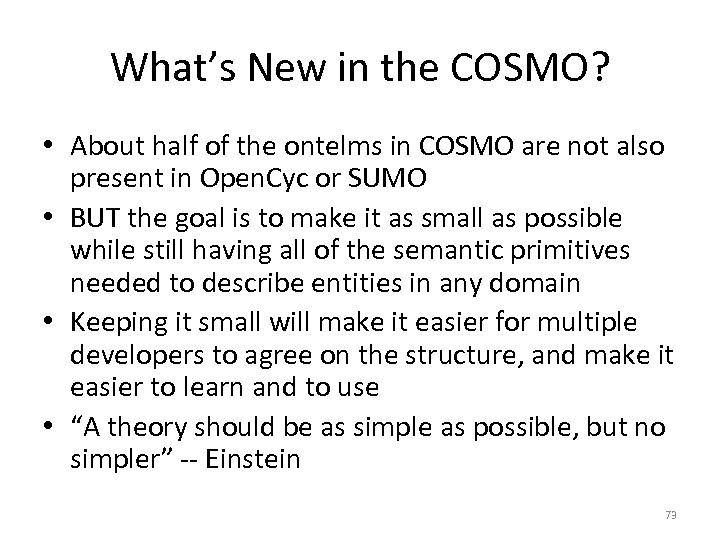 What's New in the COSMO? • About half of the ontelms in COSMO are