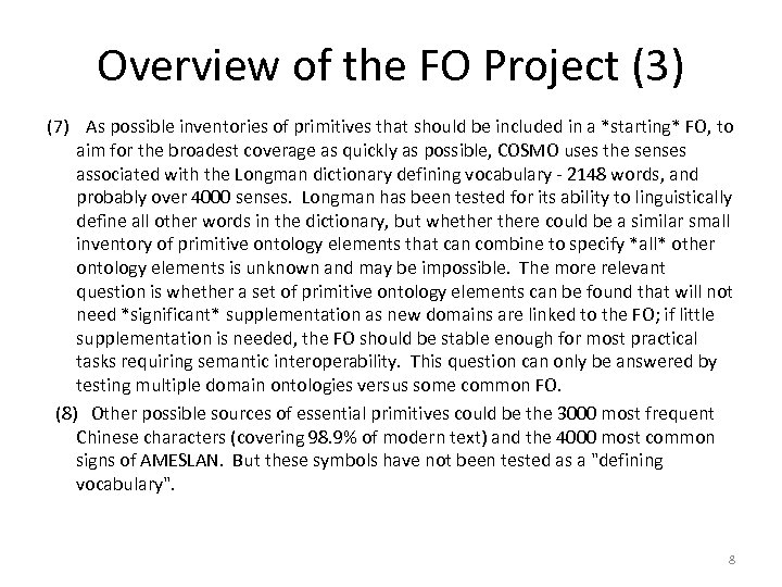 Overview of the FO Project (3) (7) As possible inventories of primitives that should