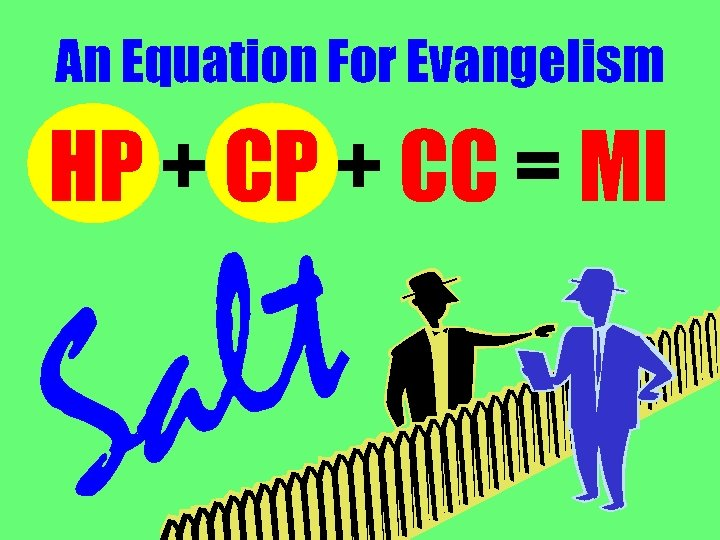 An Equation For Evangelism HP + CC = MI t l a S