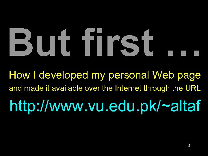 But first … How I developed my personal Web page and made it available
