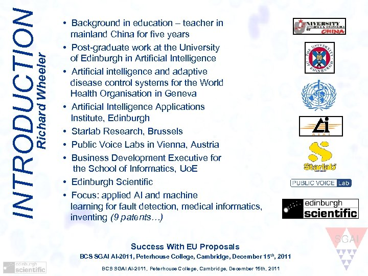 INTRODUCTION Richard Wheeler • Background in education – teacher in mainland China for five