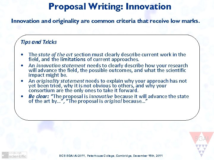 Proposal Writing: Innovation and originality are common criteria that receive low marks. Tips and