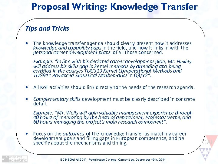 Proposal Writing: Knowledge Transfer Tips and Tricks • The knowledge transfer agenda should clearly