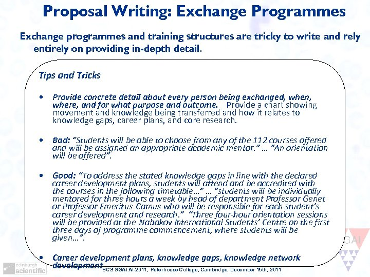 Proposal Writing: Exchange Programmes Exchange programmes and training structures are tricky to write and