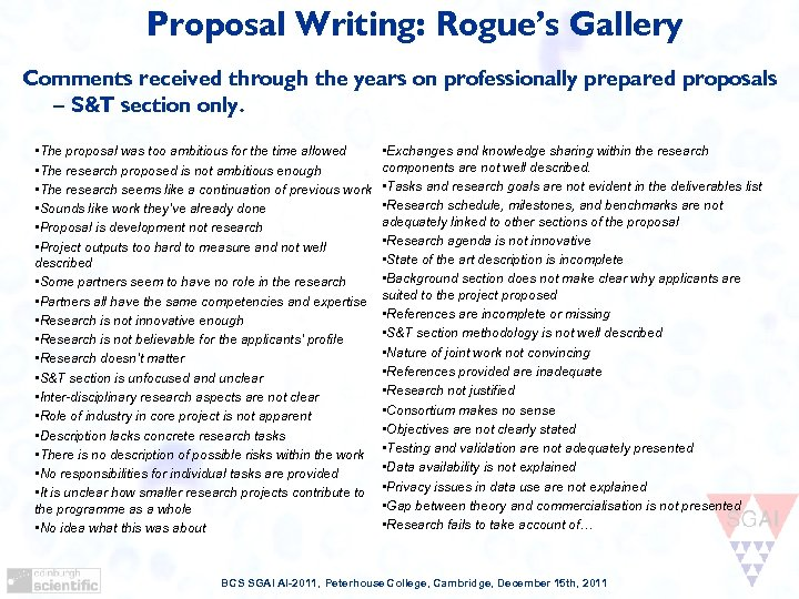 Proposal Writing: Rogue's Gallery Comments received through the years on professionally prepared proposals –