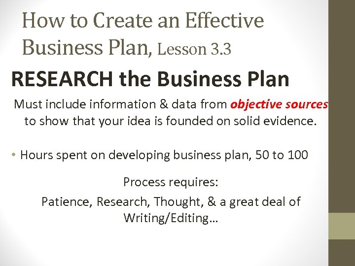 How to Create an Effective Business Plan, Lesson 3. 3 RESEARCH the Business Plan