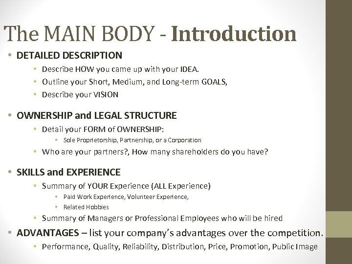 The MAIN BODY - Introduction • DETAILED DESCRIPTION • Describe HOW you came up