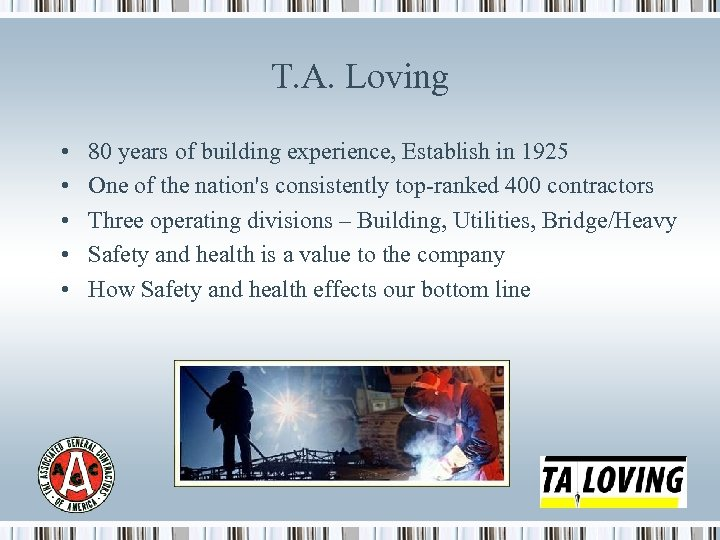 T. A. Loving • • • 80 years of building experience, Establish in 1925