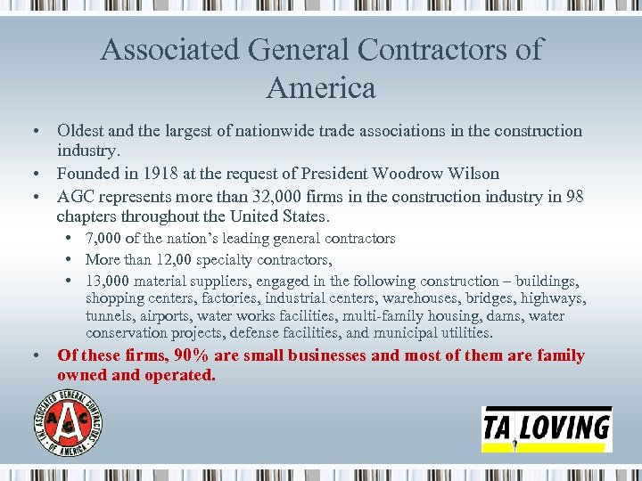 Associated General Contractors of America • Oldest and the largest of nationwide trade associations