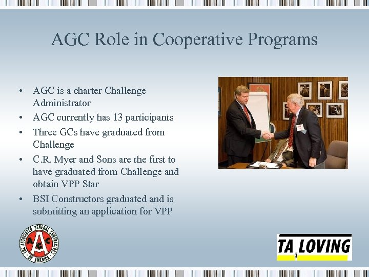 AGC Role in Cooperative Programs • AGC is a charter Challenge Administrator • AGC