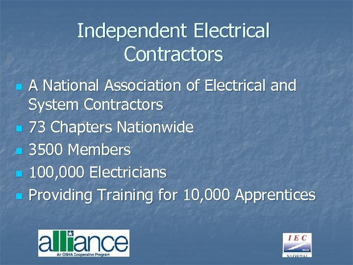 Independent Electrical Contractors n n n A National Association of Electrical and System Contractors