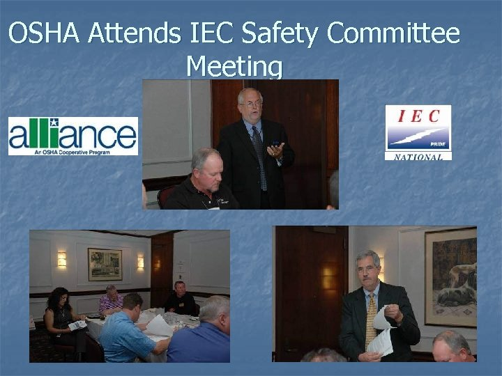 OSHA Attends IEC Safety Committee Meeting