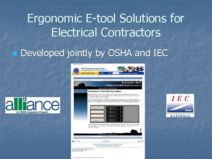 Ergonomic E-tool Solutions for Electrical Contractors n Developed jointly by OSHA and IEC