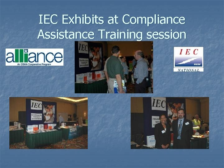 IEC Exhibits at Compliance Assistance Training session